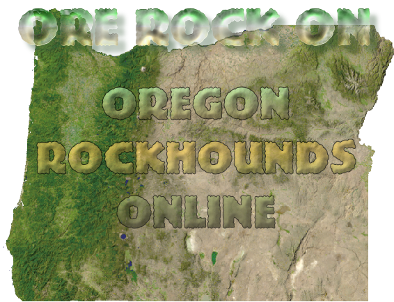 ore rock on oregon rockhounds online. Black Bedroom Furniture Sets. Home Design Ideas